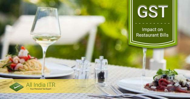 Impact of GST on Restaurant Bills in India