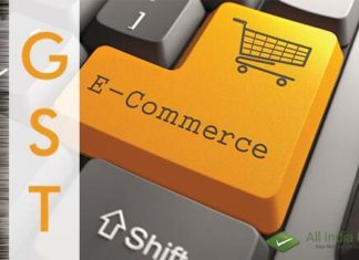 How GST Will Affect the Picture Of E-Commerce Industry In India