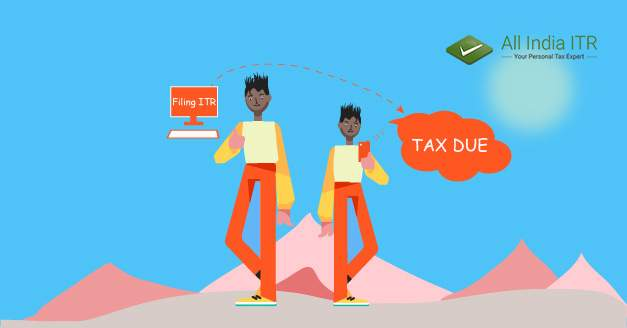 Tax Due message while filing ITR