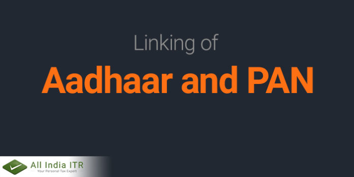 Linking of Aadhaar and PAN