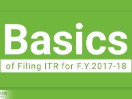 Basics of Filing ITR for F.Y.2017-18