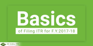 Basics of Filing ITR for F.Y.2017-18