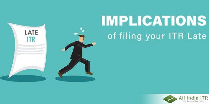 Implications of filing your ITR LateImplications of filing your ITR Late