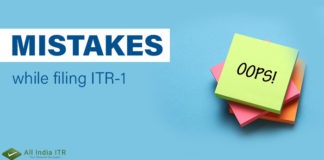 Mistakes while filing ITR-1