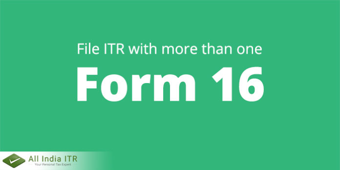 File ITR with more than one Form 16