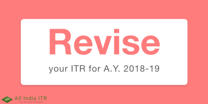 Revise your ITR for A.Y. 2018-19