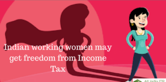 Indian working women may get freedom from Income Tax