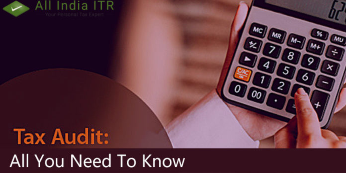 Tax Audit: All You Need To Know