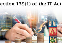Section 139(1) of the IT Act