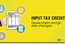 Input Tax Credit- Government brings new changes