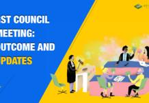 GST Council meeting & updates