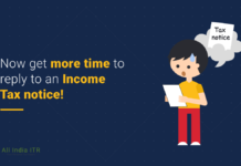 Now get more time to reply to an Income Tax notice!_