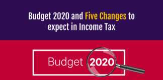 Budget 2020 and five changes to expect in Income tax