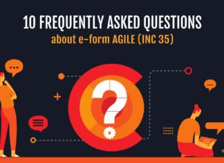 10 FAQ`s about e-form AGILE (INC 35)
