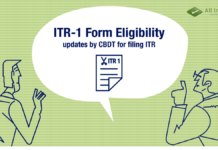 ITR-1 Form Eligibility updates by CBDT for filing ITR