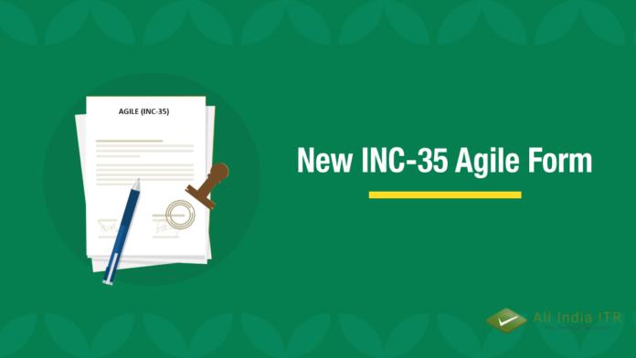 New INC-35 AGILE Form