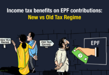 Income tax benefits on EPF contributions: New vs Old Tax Regime