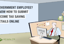 Government employee? Know how to submit income tax saving details online