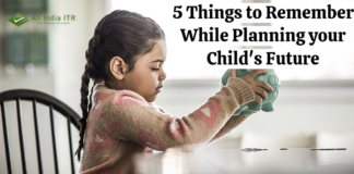 5 Things to remember while planning our childs future