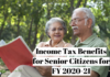 Income Tax Benefits for Senior Citizens for FY 2020-21-
