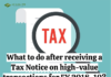 What to do after receiving a tax notice on high-value transactions for FY 2018-19?