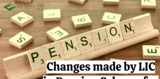 Changes made by LIC in Pension Scheme for Senior Citizens