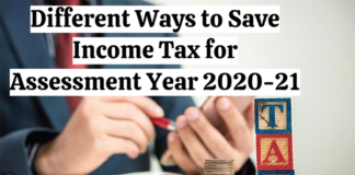 Different Ways to Save Income Tax for Assessment Year 2020-21