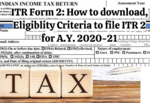 ITR Form 2: How to download, Eligibility Criteria to file ITR 2 for AY 2020-21