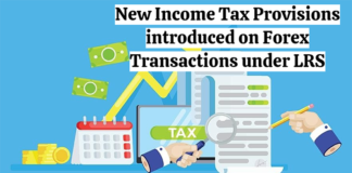 New Income Tax Provisions introduced on Forex Transactions under LRS
