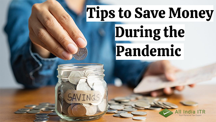 Tips to Save Money During the Pandemic