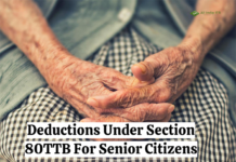 Deductions Under Section 80TTB For Senior Citizens