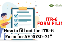 How to fill out the ITR-6 Form for AY 2020-21?