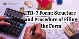 ITR-7 Form: Structure and Procedure of Filing the Form