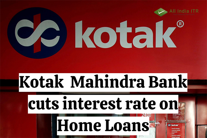 Kotak Mahindra Bank cuts interest rate on Home Loans