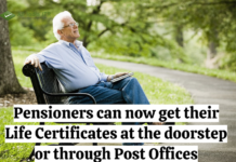 Pensioners can now get their Life Certificates at the doorstep or through Post Offices