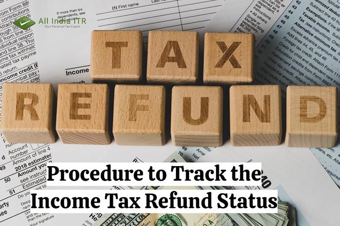 Procedure to Track the Income Tax Refund Status