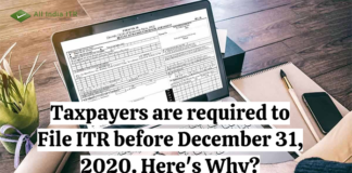axpayers are required to File ITR before December 31, 2020. Here's Why?