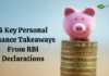 4 Key Personal Finance Takeaways From RBI Declarations