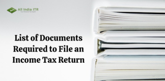 List of Documents Required to File an Income Tax Return