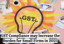 GST Compliance may Increase the Burden for Small Firms in 2021