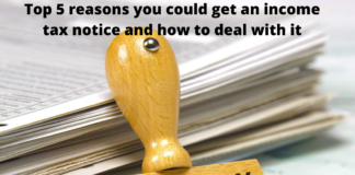 Top 5 reasons you could get an income tax notice and how to deal with it