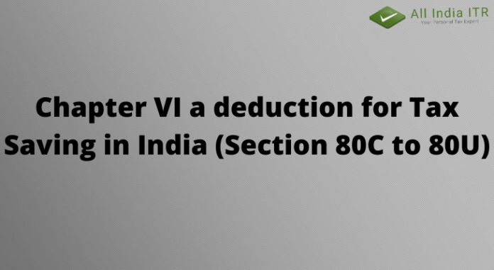 Chapter Via deduction for Tax Saving in India (Section 80C to 80U)